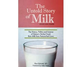 The Untold Story of Milk by Ron Schmid N.D.