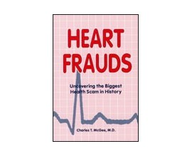 Heart Frauds by Charles t McGee M.D.
