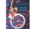 Conscious Eating by Gabriel Cousins M.D.