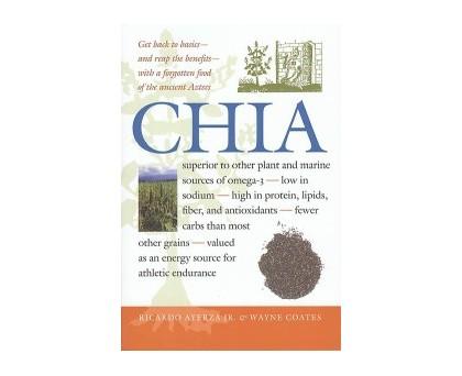 Chia by R Ayerza & W Coates