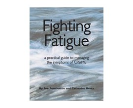 Fighting Fatigue - Sue Pemberton & Catherine Berry