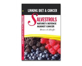Salvestrols - Nature's defence against cancer by Brian Schaefer